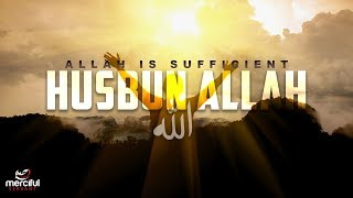 ALLAH IS SUFFICIENT – SOOTHING NASHEED – OMAR ESA