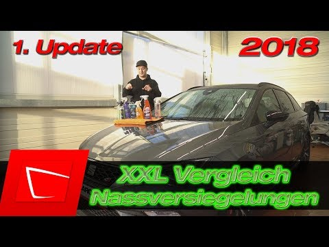 Nassversiegelungen 1. Update Gyeon Wet Coat SONAX Spray&Seal Shiny Garage Fireball Evo1 BENEFICIA