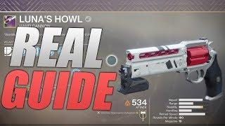 Destiny 2: How to get the Lunas Howl (Noob Guide) Tips and Tricks