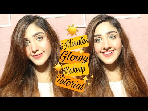 5 Minute Easy Glowy Makeup Tutorial | Pakistani Youtuber