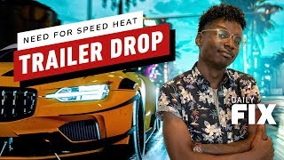 Need For Speed Heat Release Date Drops With Trailer - IGN Daily Fix