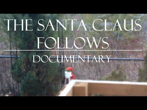 The Santa Claus Follows Documentary