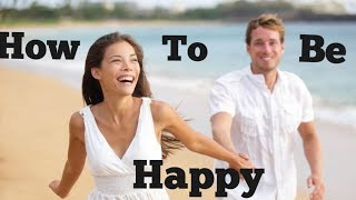 Want To Feel Alive And Happy Again? | 11 Ways To Feel Good And Attract Positivity