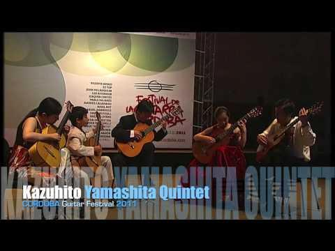 Kazuhito Yamashita Quintet - Cordoba Guitar Festival 2011