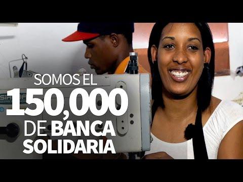 Somos el 150,000 de Banca Solidaria