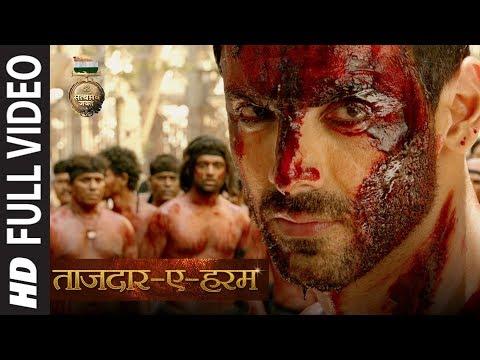 Tajdar E Haram Full Video | Satyameva Jayate | John Abraham |  Manoj Bajpayee | Sajid Wajid |