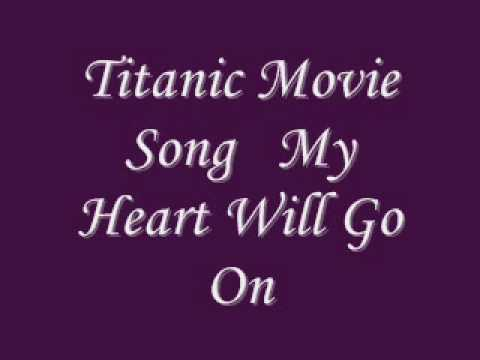 Titanic Movie Song My Heart Will Go On With Lyrics.wmv