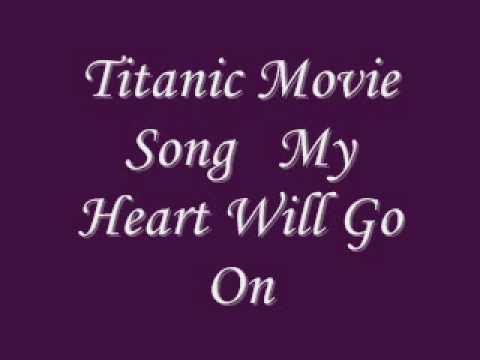 Titanic Movie Song My Heart Will Go On With Lyrics.wmv
