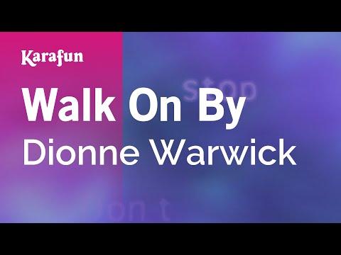 Karaoke Walk On By - Dionne Warwick