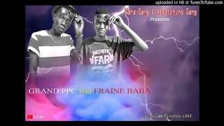 GRAND PPC SWAG FT FRAINE BABA  PROD BY HOT MUSIC