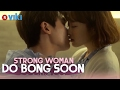 Strong Woman Do Bong Soon   EP 15 | Piano Kiss   Park Hyung Sik & Park Bo Young [Eng Sub]