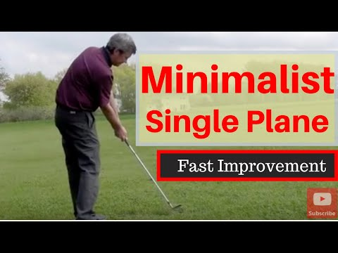 Learn The Minimalist Single Plane Golf Swing - Easiest golf swing to learn. and repeat.