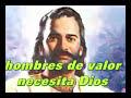 Musica Cristiana de Hombres de valor