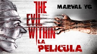 The Evil Within ( La pelicula Full español ) HD 720p Movie Game por Marval YG