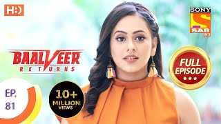 Baalveer Returns - Ep 81 - Full Episode - 31st December 2019