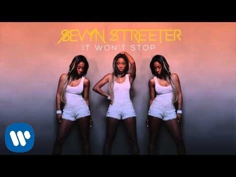 Sevyn Streeter - It Won't Stop [Official Audio]