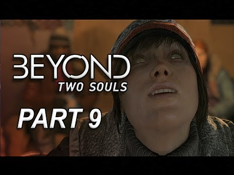 Beyond Two Souls Walkthrough Part 9 - Homeless Possession (Let's Play Gameplay Commentary)