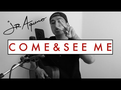 Come and See Me by PARTYNEXTDOOR & Drake | JR Aquino Cover
