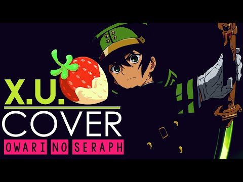 """X.U."" - Seraph Of The End (English Cover By Sapphire)"