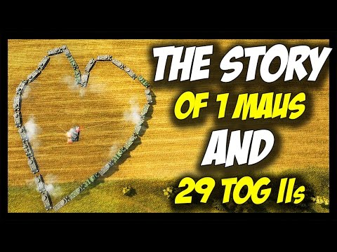 ► World of Tanks: 1 Maus and 29 TOG IIs - The Love Story - Part I