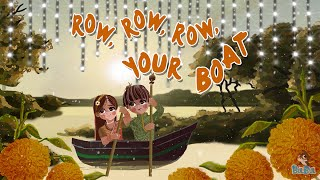 Row Row Row Your Boat | Nursery Rhymes For Children | Bulbul Apps