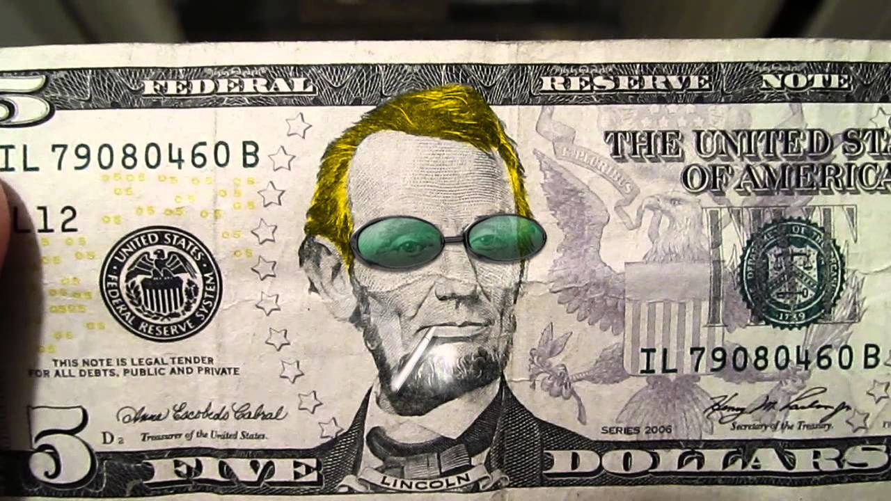 Cool Abe Lincoln On A Five Dollar Bill Youtube