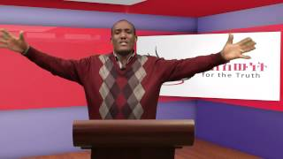 Sle Ewnet - By Pastor Solomon Abebe - Elshaddia TV Aug 05, 2015