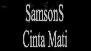 Download Lagu Samsons - Cinta Mati KARAOKE TANPA VOKAL Gratis STAFABAND