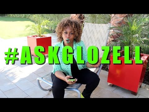 #AskGloZell - GloZell answers YOUR burning questions