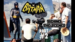 Batman TV Behind the Scenes Pt. 2
