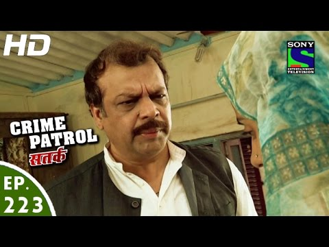Crime Patrol - क्राइम पेट्रोल सतर्क - Fight for Justice-3 - Episode 223 - 18th March, 2013