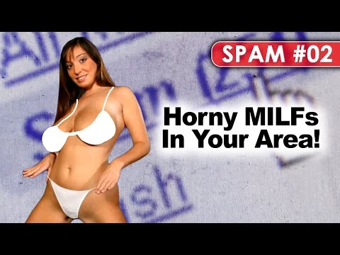 Horny MILFs Available Now! -- (Hilarious Spam E-mails!)