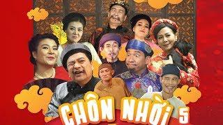 Hài Tết 2018 - Phim Hài Tết CHÔN NHỜI 5 - Phim Hài Tết Mới Nhất 2018 - Eng Sub