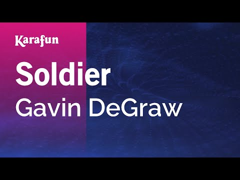 Karaoke Soldier - Gavin DeGraw *