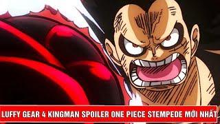 Trạng thái Luffy Gear 4 KingMan xuất hiện - Bí mật đằng sau vết sẹo của Katakuri - Điểm tin OP#10
