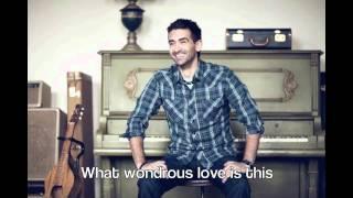 Watch Aaron Shust Wondrous Love video