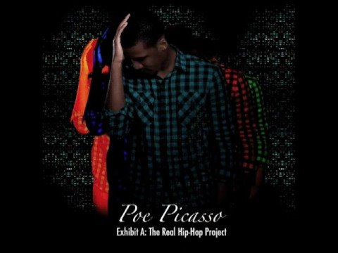 Poe Picasso - Two Words And Then Some - Exhibit A: The Real Hip-Hop Project