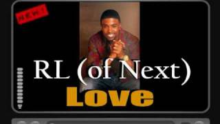 RL (of Next) - Love lyrics NEW