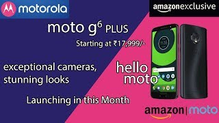 Moto G6 Plus - The Budget Beast is ALMOST HERE - Price & Release Date in India!!