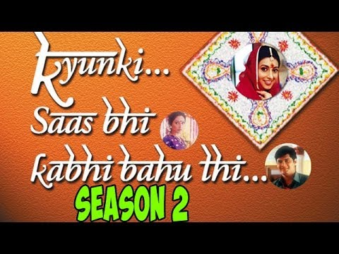 Ekta Kapoor to LAUNCH Season 2 of Kyunki Saas Bhi Kabhi Bahu...