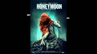 Honeymoon (2014) - OST by Heather McIntosh