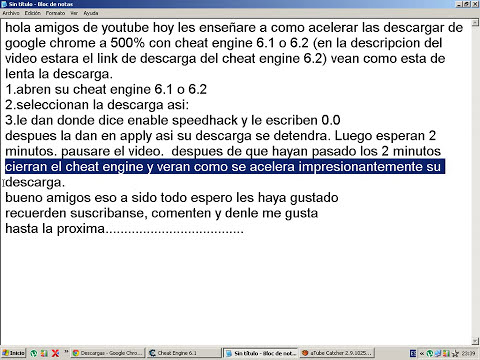 Como Acelerar las Descargas de Google Chrome con Cheat Engine 6.1 o 6.2 (INCREIBLE)