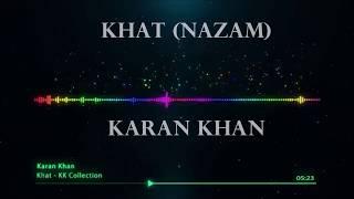 Karan Khan - Khat (Nazam) (Official) - Karan Khan Collection