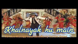 Khalnayak song Whatsapp status Video