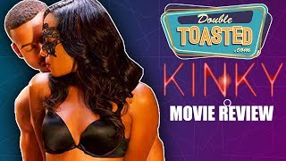KINKY MOVIE REVIEW - A FILM SO BAD IT'S AN INSULT TO TYLER PERRY