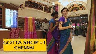 Gotta Shop || Part 1 || Chennai