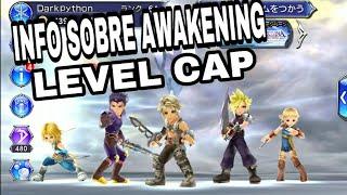 Info sobre awakening/level cap - Dissidia Final Fantasy Opera Omnia español