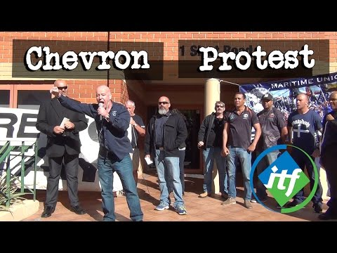 International Transport Workers Federation - Chevron Protest