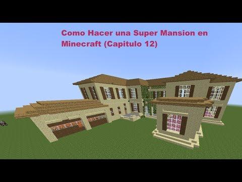 Como Hacer una Super Mansion Moderna en Minecraft (Capitulo 12)