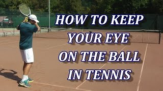 How To Keep Your Eye On The Ball In Tennis